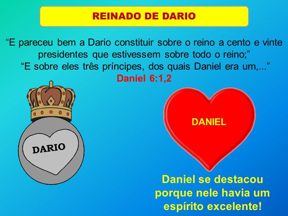 REINADO DE DARIO DARIO DANIEL E pareceu bem a Dario constituir sobre o reino a cento e vinte presidentes que estivessem sobre todo o reino; E sobre el