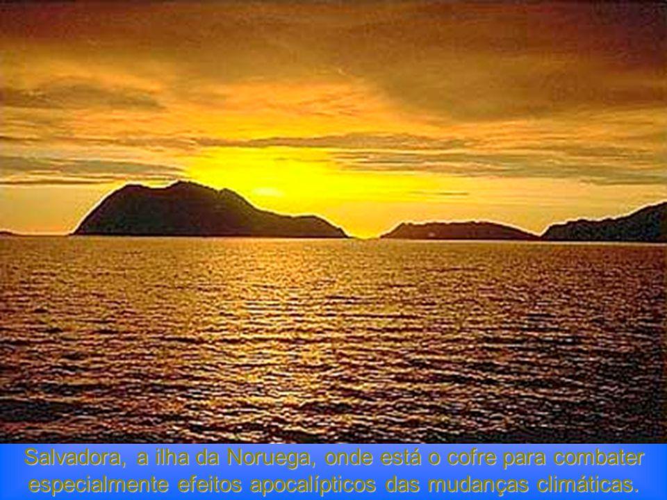 Salvadora, a ilha da Noruega, onde está o cofre para combater especialmente efeitos apocalípticos das mudanças climáticas.