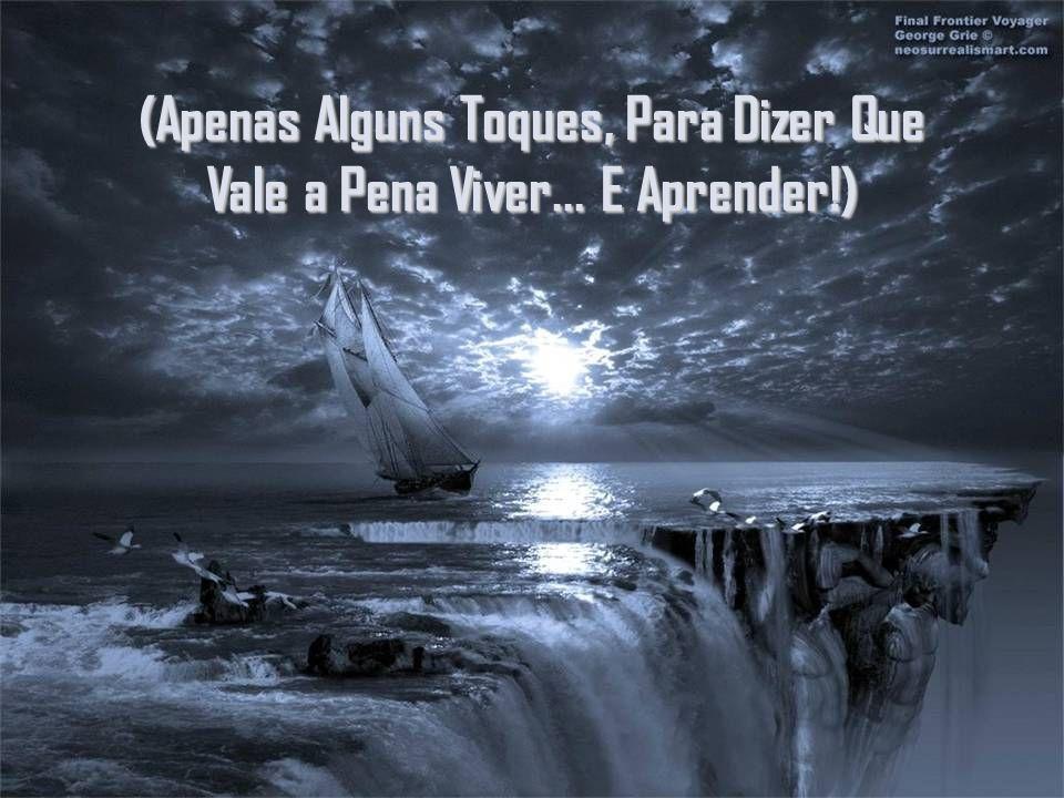 A GRANDE VIAGEM DO ESPIRITO: A VIDA! Texto de Wagner Borges Formatação de Julia Pap