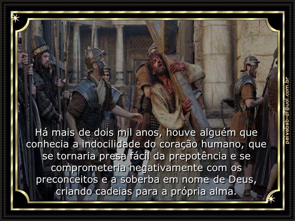 paivabsb-df@uol.com.br Por essa razão Ele advertiu: