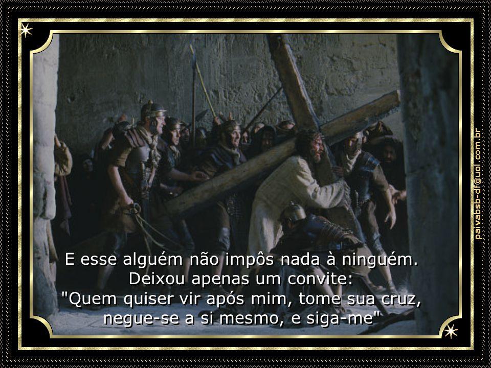 paivabsb-df@uol.com.br Há mais de dois mil anos, houve alguém que amou tanto a humanidade que voltou, após a morte, para que tivéssemos a certeza de q