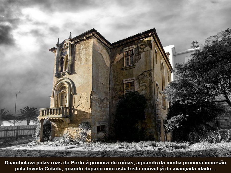 A Casa do Relógio de Sol, também conhecida por Casa Manuelina, na Foz do Douro, apodre- ce a olhos vistos e à vista desarmada, sem que ninguém se incomode e todos fazem nada…