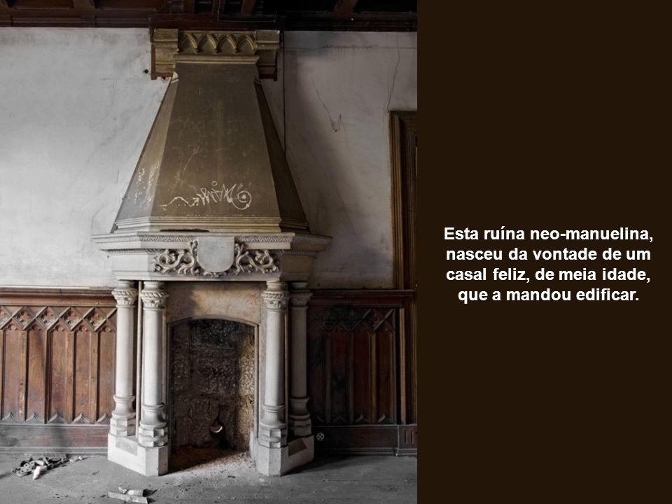 Esta ruína neo-manuelina, nasceu da vontade de um casal feliz, de meia idade, que a mandou edificar.