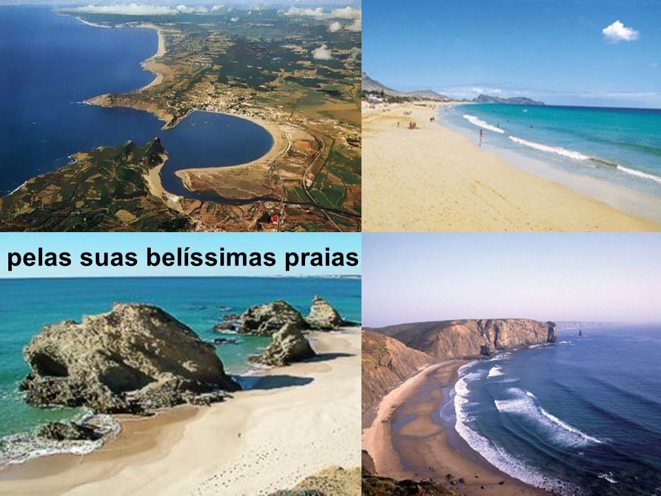 pelas suas belíssimas praias
