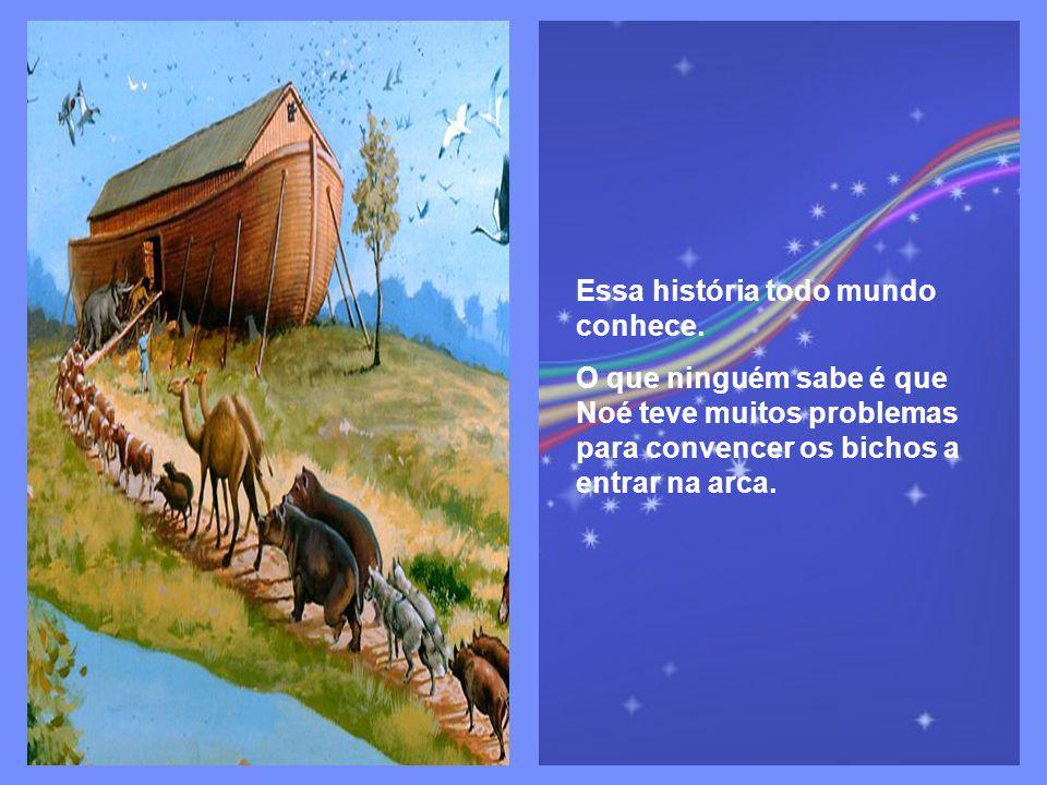 Há muitos anos, houve uma grande enchente na terra. Um homem chamado Noé construiu uma grande arca para salvar os animais.