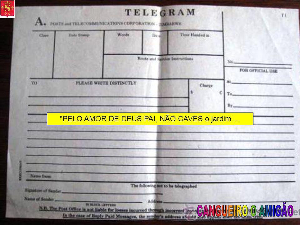 : Pouco depois o pai recebeu um telegrama