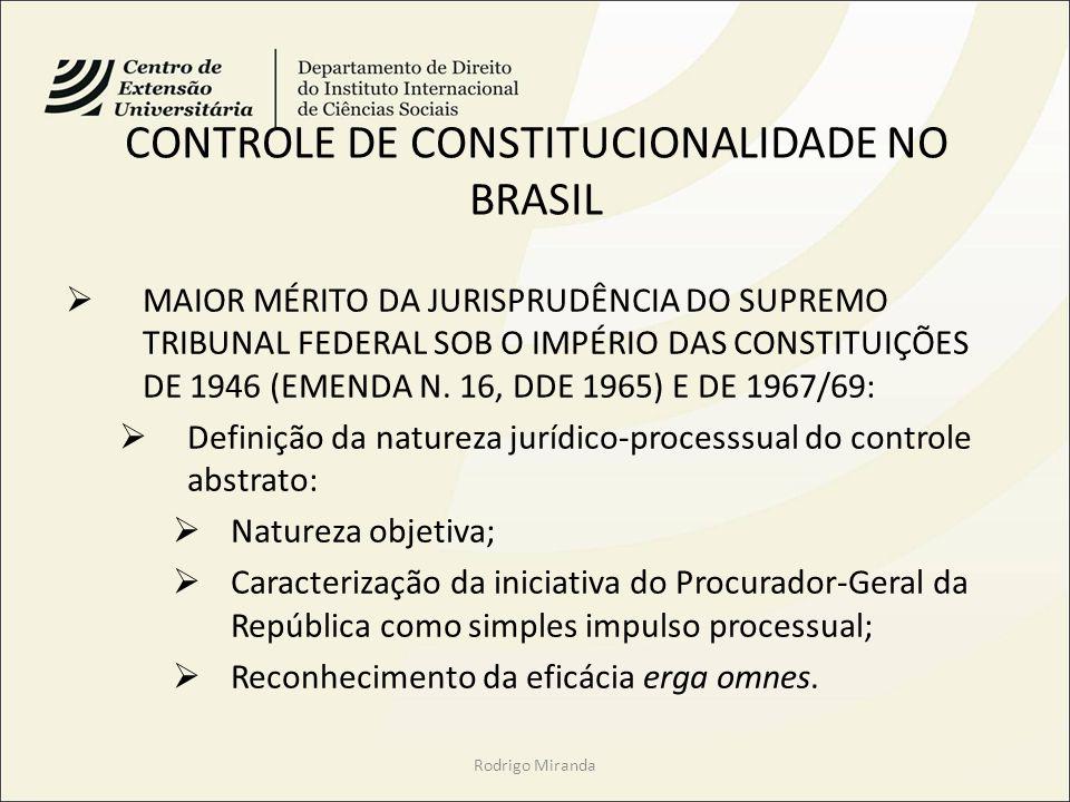 CONTROLE DE CONSTITUCIONALIDADE NO BRASIL MAIOR MÉRITO DA JURISPRUDÊNCIA DO SUPREMO TRIBUNAL FEDERAL SOB O IMPÉRIO DAS CONSTITUIÇÕES DE 1946 (EMENDA N.