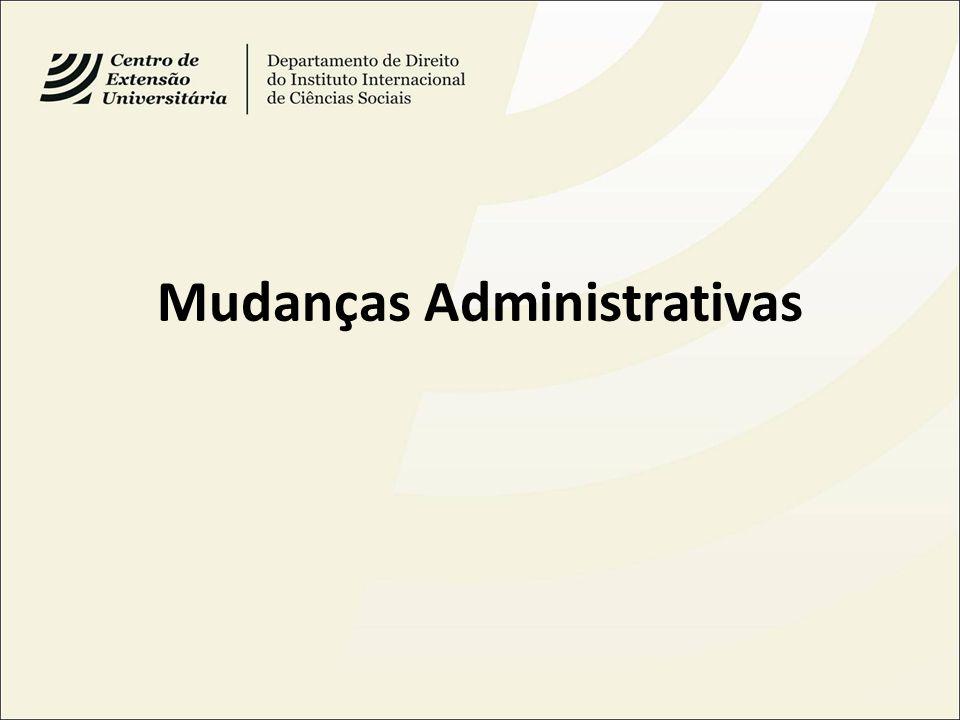 Mudanças Administrativas