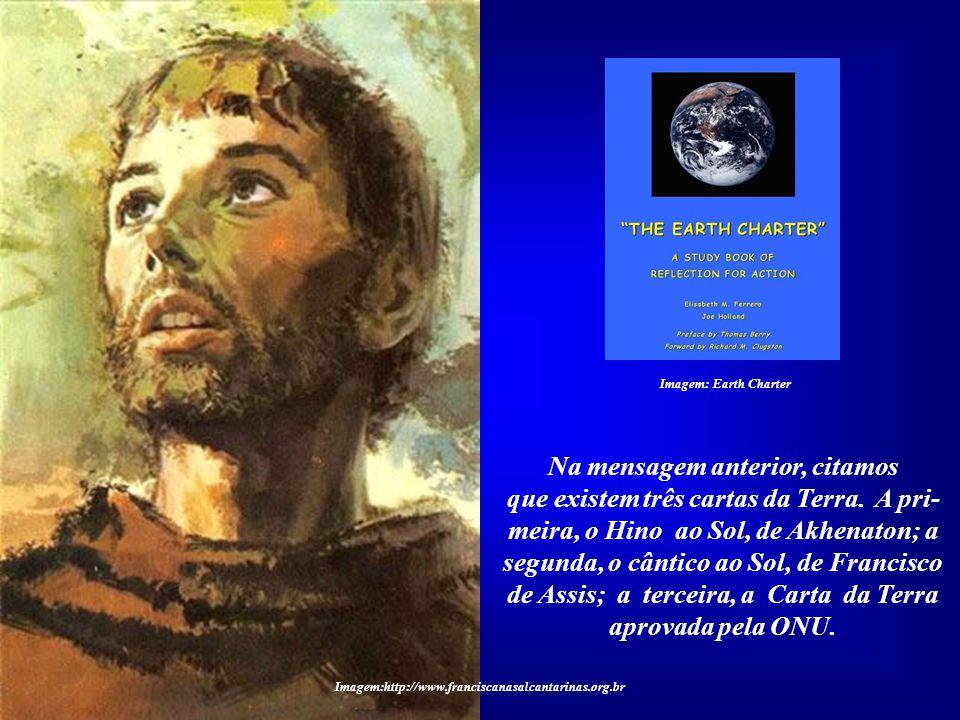 Na mensagem anterior, citamos que existem três cartas da Terra.