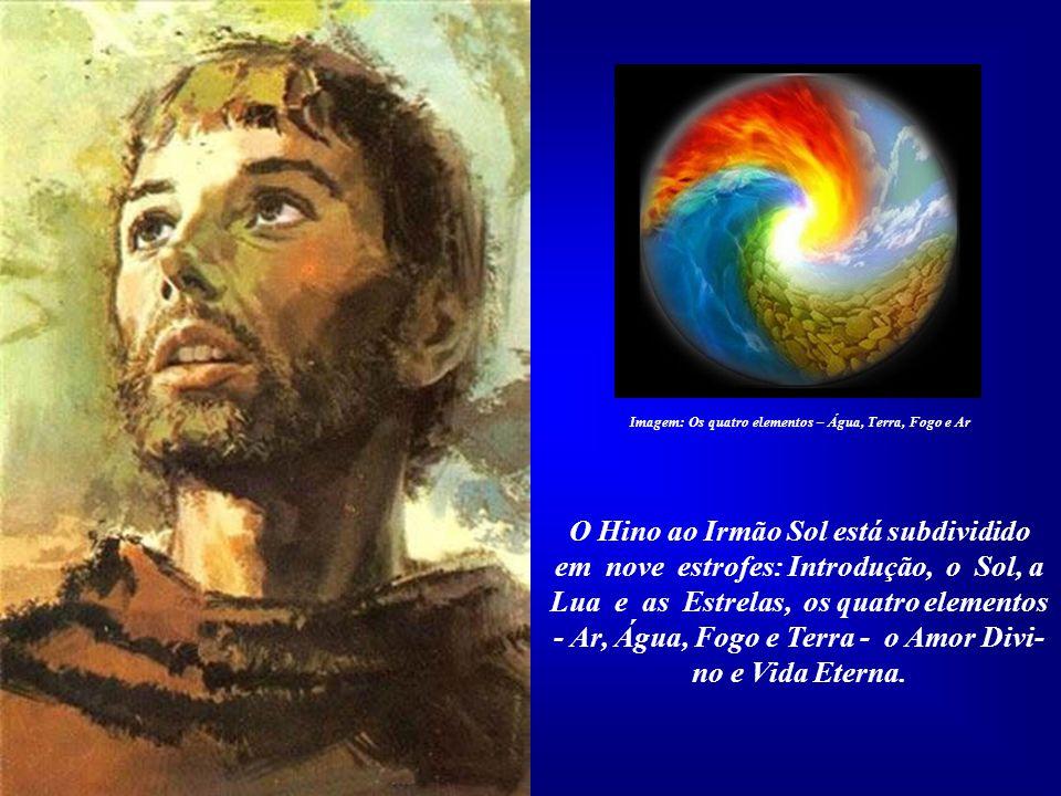 O Hino ao Irmão Sol, ou Cântico das Criaturas, foi composto por volta do ano de 1226 d.C., em plena Idade Mé- dia. Recebeu, portanto, grande influên-