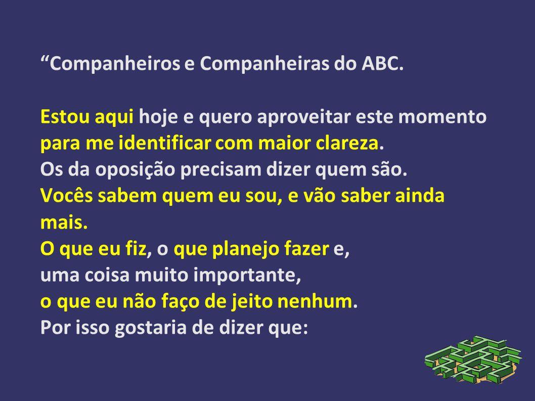 Companheiros e Companheiras do ABC.