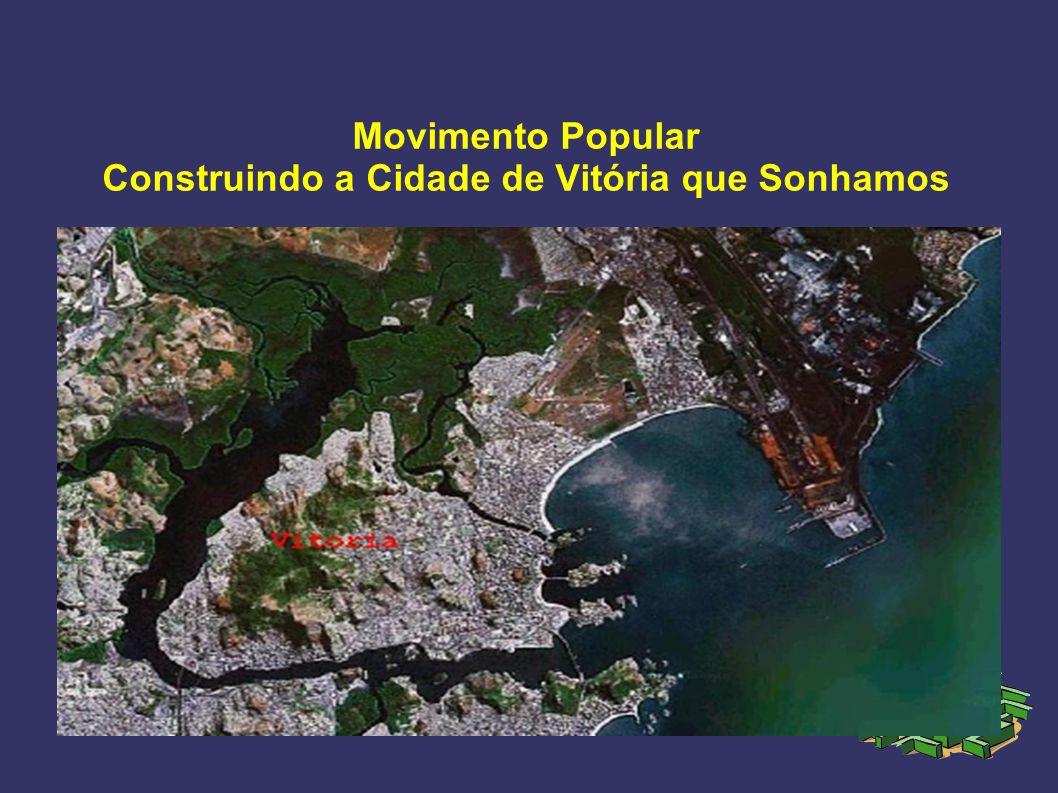 Movimento Popular Construindo a Cidade de Vitória que Sonhamos