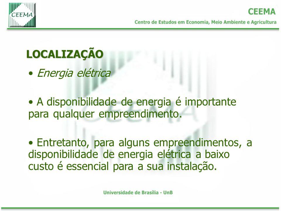LOCALIZAÇÃO Energia elétrica A disponibilidade de energia é importante para qualquer empreendimento. Entretanto, para alguns empreendimentos, a dispon