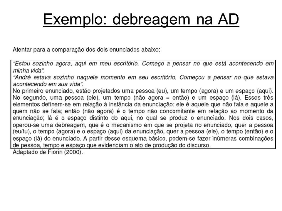 Exemplo: debreagem na AD