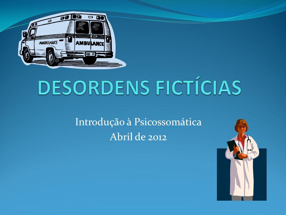 Introdução à Psicossomática Abril de 2012