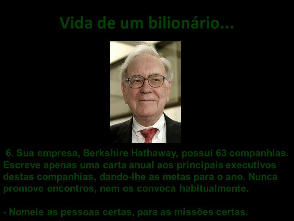 Vida de um bilionário....5.