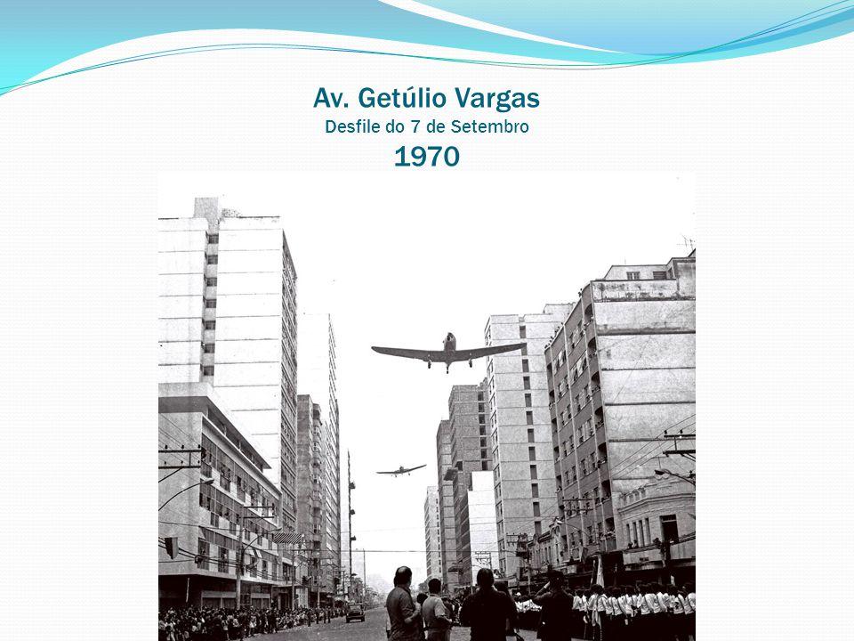 Av. Getúlio Vargas Desfile do 7 de Setembro 1970