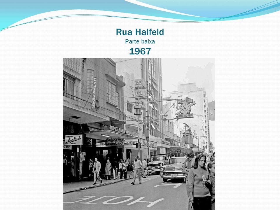 Rua Halfeld Parte baixa 1967