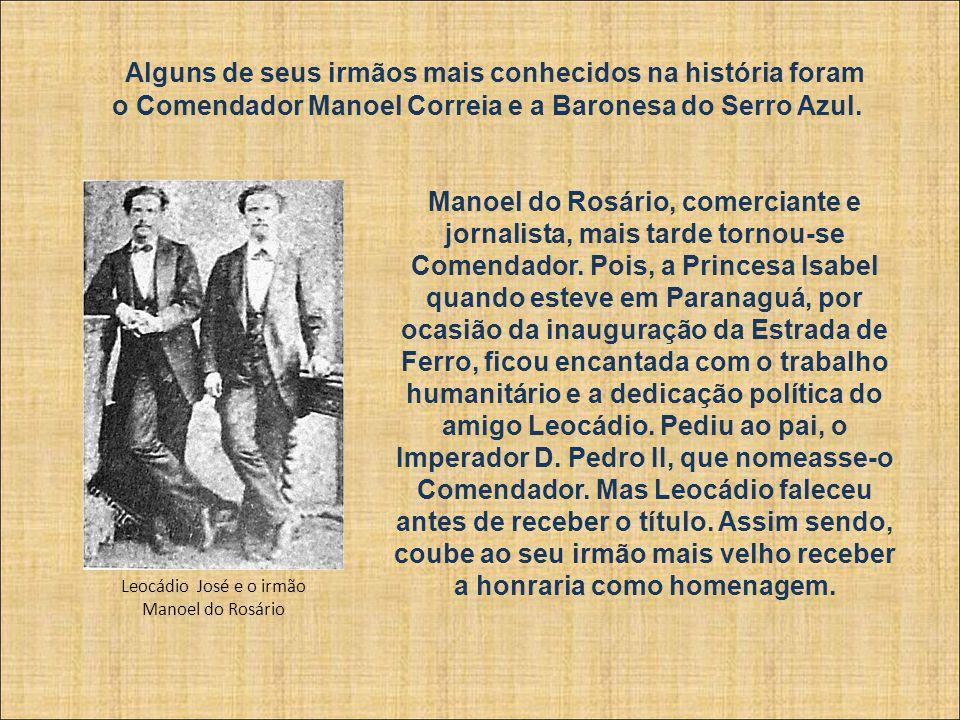 Leocádio José Correia, Nasceu em 16 de fevereiro de 1848, na bucólica cidadezinha de Paranaguá no litoral do Paraná, cidade provincial de São Paulo na