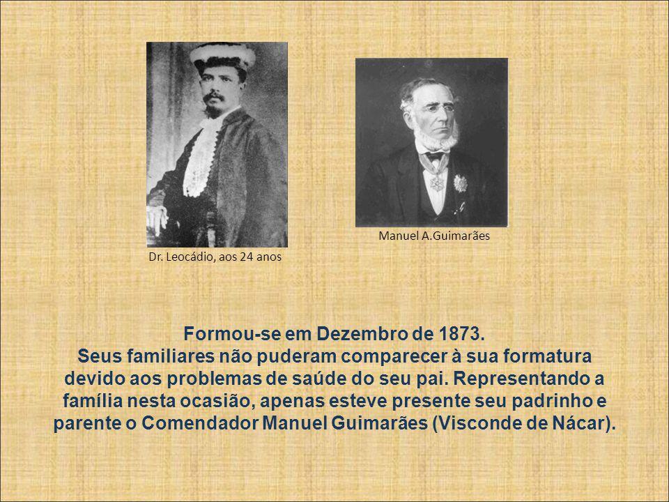 Assumiu outro apostolado, na Academia de Medicina do Rio de Janeiro.