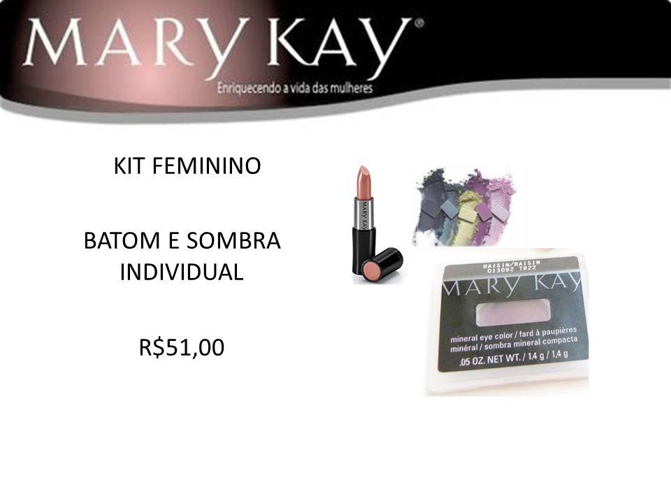 KIT FEMININO BATOM E SOMBRA INDIVIDUAL R$51,00