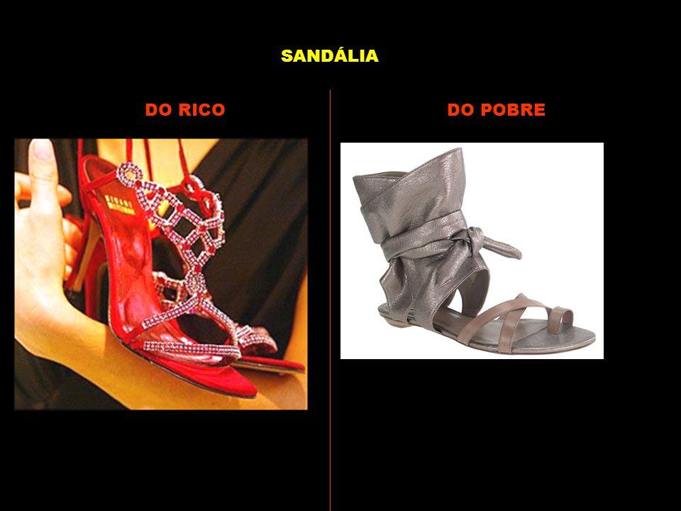 DO RICODO POBRE SANDÁLIA