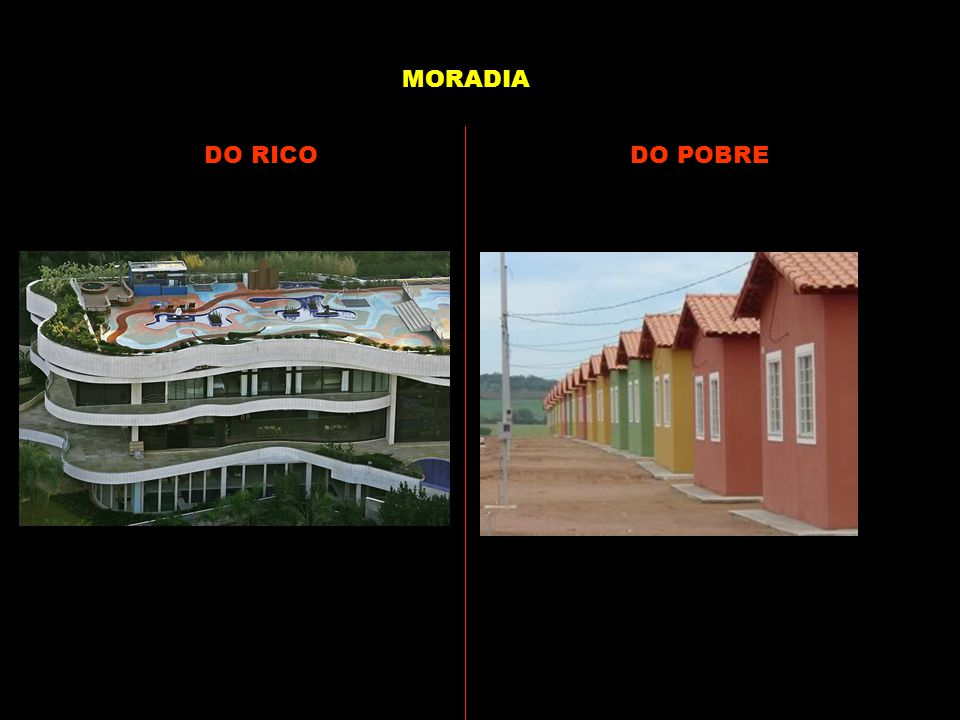 DO RICODO POBRE MORADIA