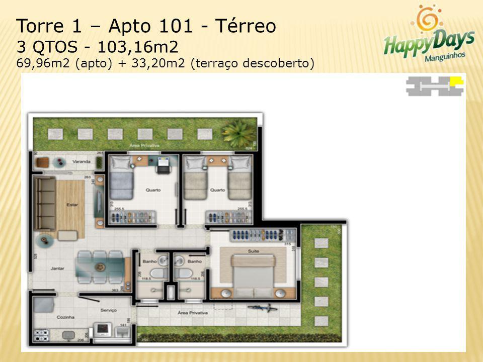 Torre 1 – Apto 101 - Térreo 3 QTOS - 103,16m2 69,96m2 (apto) + 33,20m2 (terraço descoberto)
