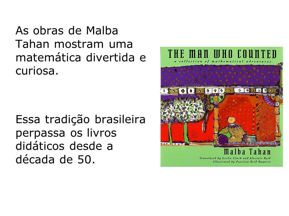 Essa tradição brasileira perpassa os livros didáticos desde a década de 50.