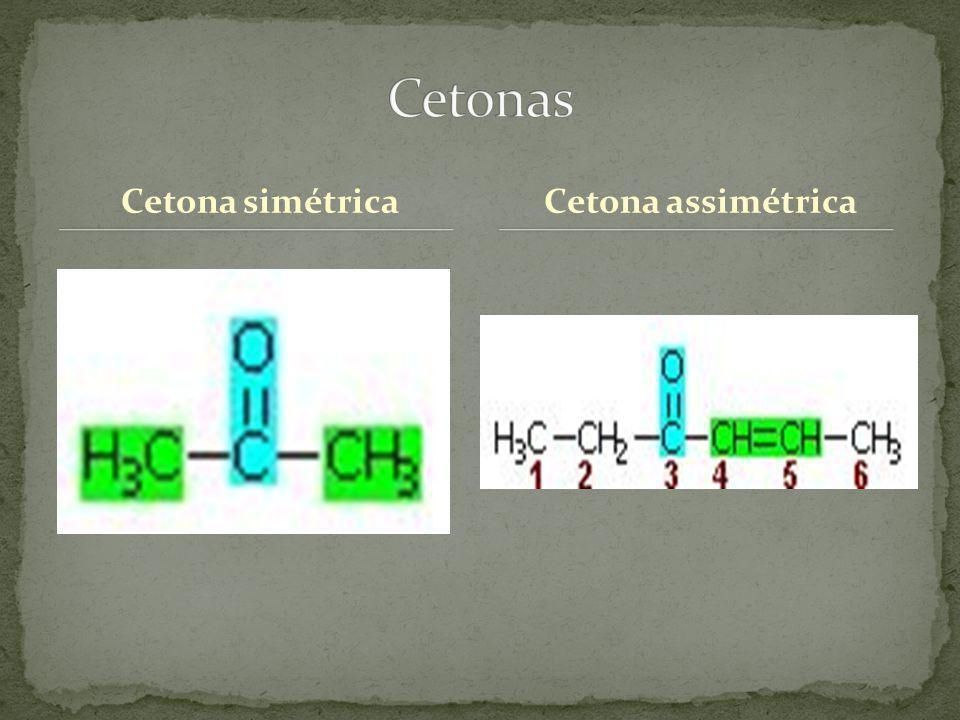 Cetona simétricaCetona assimétrica