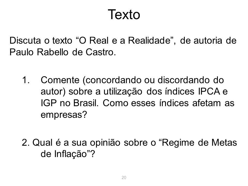 20 Texto Discuta o texto O Real e a Realidade, de autoria de Paulo Rabello de Castro.