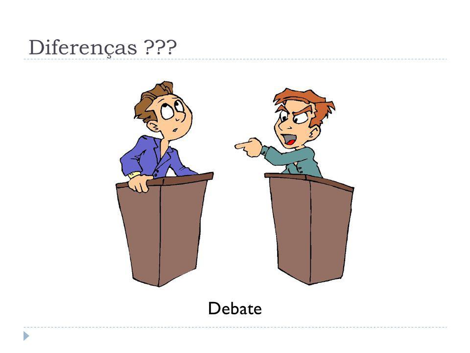 Diferenças ??? Debate