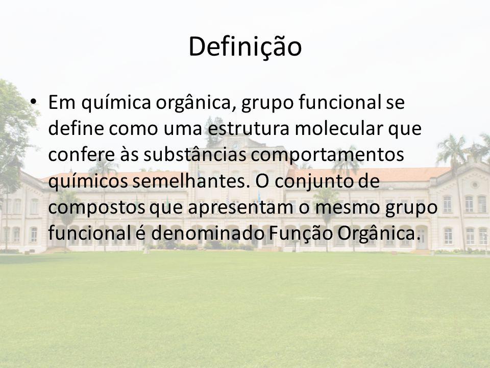 Definição Em química orgânica, grupo funcional se define como uma estrutura molecular que confere às substâncias comportamentos químicos semelhantes.