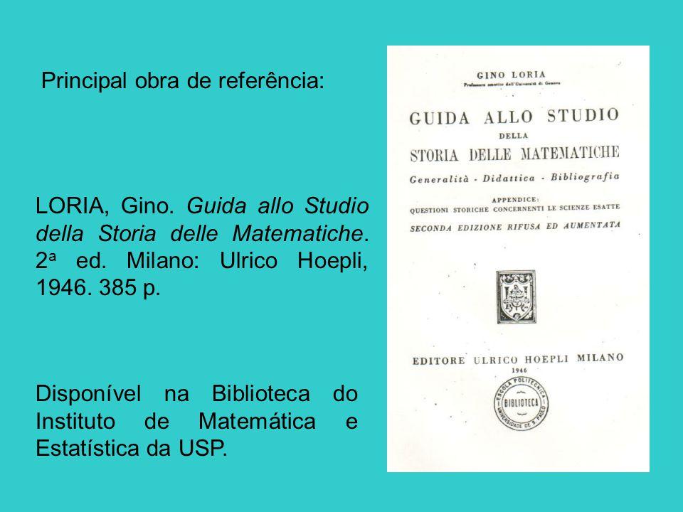 Categorias de fontes da História da Matemática, segundo Gino Loria: I.