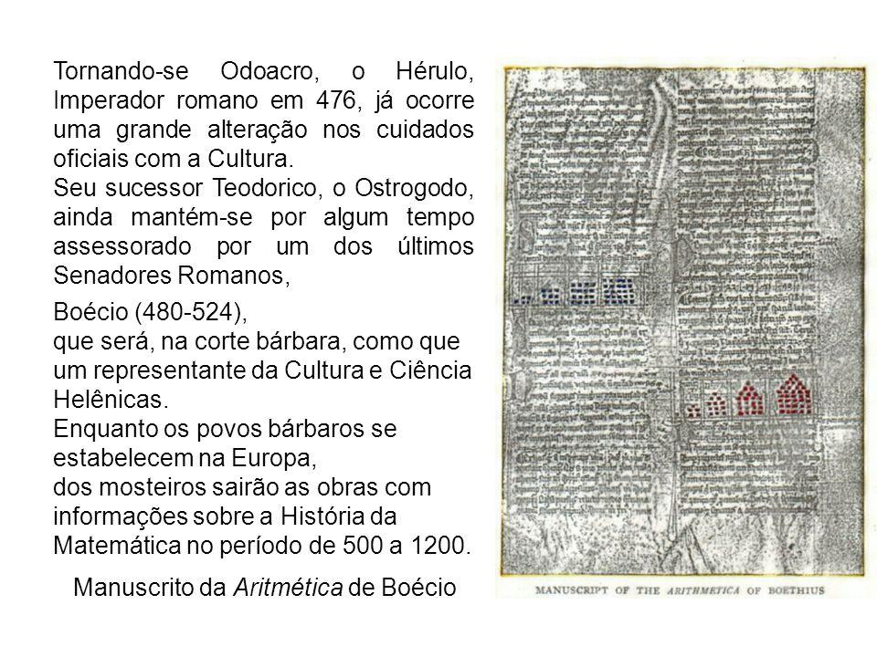 Tornando-se Odoacro, o Hérulo, Imperador romano em 476, já ocorre uma grande alteração nos cuidados oficiais com a Cultura. Seu sucessor Teodorico, o