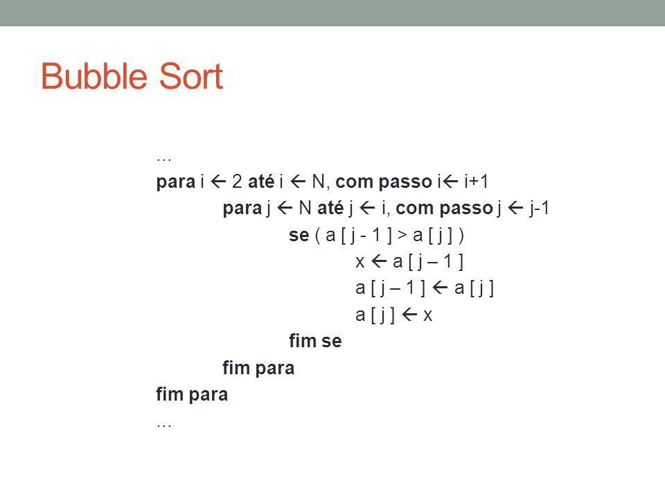 Bubble Sort...