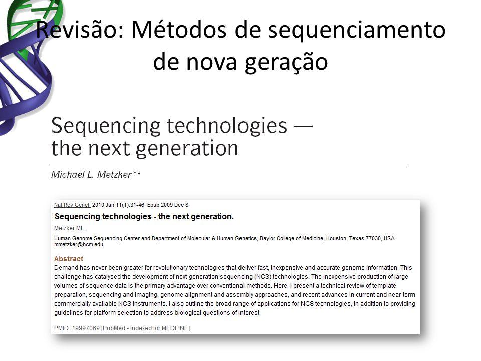 Revisão: Métodos de sequenciamento de nova geração