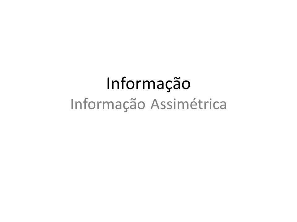 Informação Informação Assimétrica