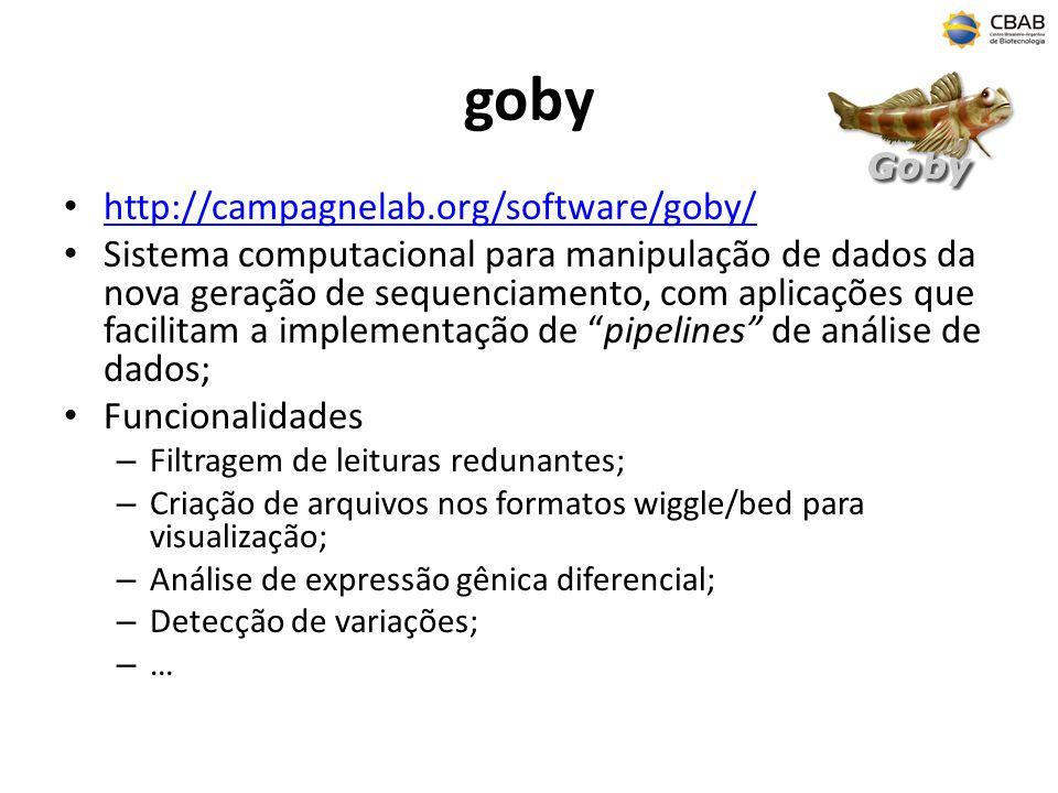 goby http://campagnelab.org/software/goby/ Sistema computacional para manipulação de dados da nova geração de sequenciamento, com aplicações que facil