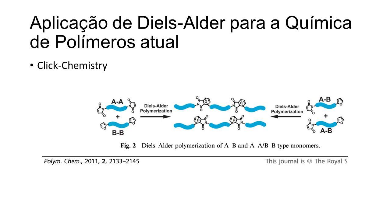 Aplicação de Diels-Alder para a Química de Polímeros atual Click-Chemistry