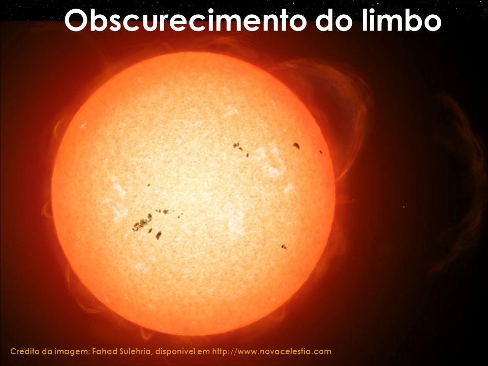 Obscurecimento do limbo Crédito da imagem: Fahad Sulehria, disponível em http://www.novacelestia.com