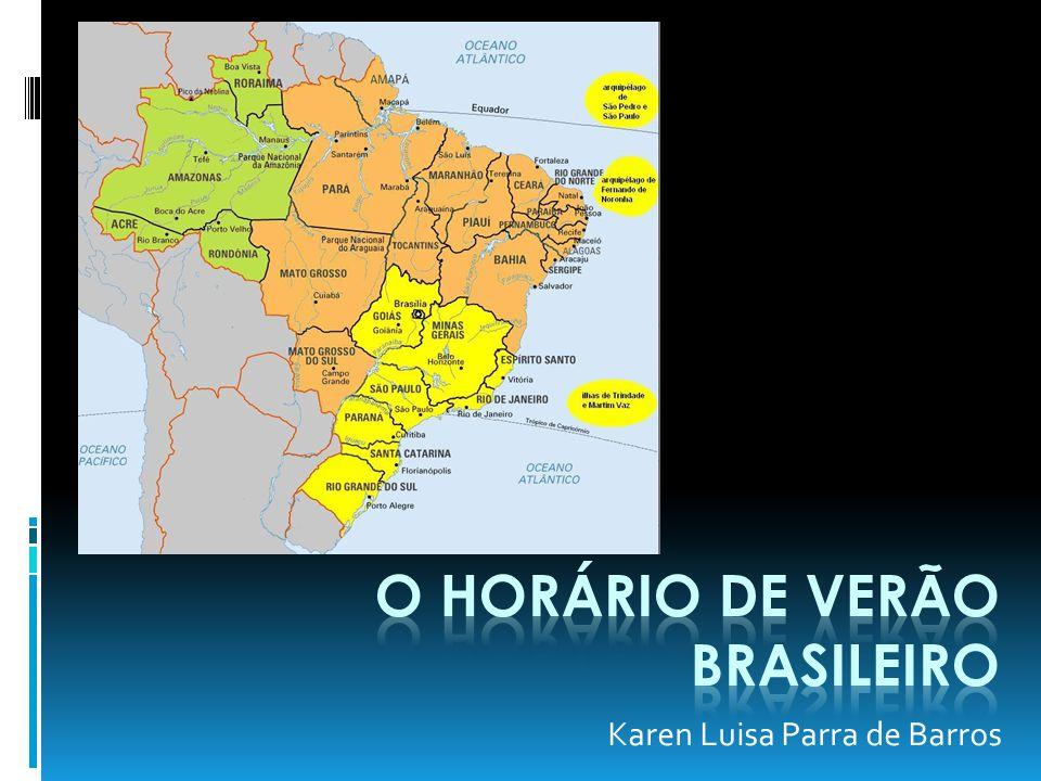 Fuso horário no Brasil UTC -4 horasUTC -3 horasUTC -2 horas