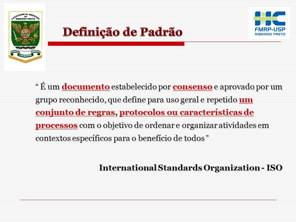 É um documento estabelecido por consenso e aprovado por um grupo reconhecido, que define para uso geral e repetido um conjunto de regras, protocolos o