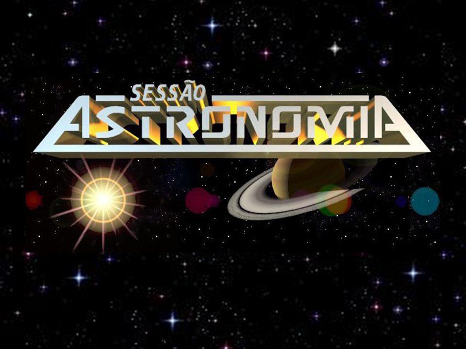 Todo Sábado às 21h Apresentação, animações e texto disponível em: http://www.cdcc.usp.br/cda