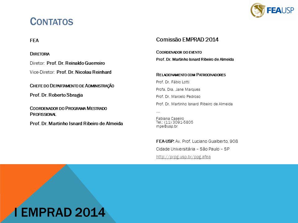 FEA D IRETORIA Diretor: Prof.Dr. Reinaldo Guerreiro Vice-Diretor: Prof.