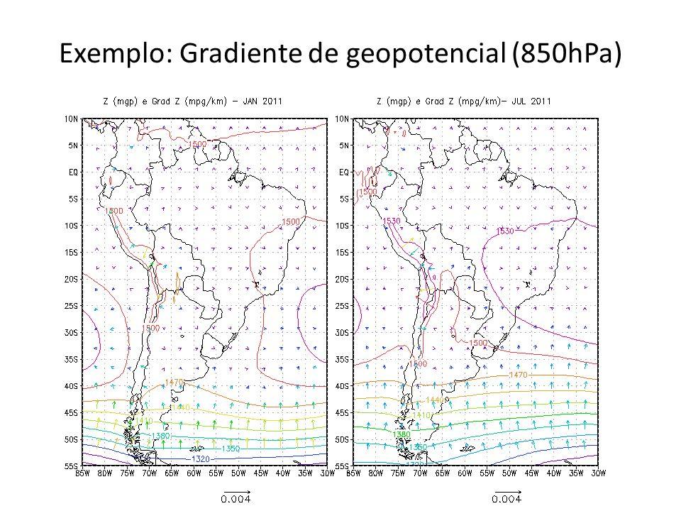 Exemplo: Gradiente de geopotencial (850hPa)