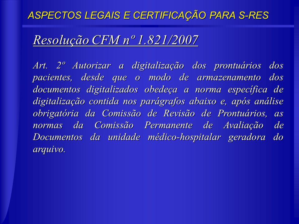 Resolução CFM nº 1.821/2007 Art.