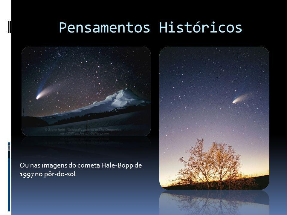 Pensamentos Históricos Ou nas imagens do cometa Hale-Bopp de 1997 no pôr-do-sol