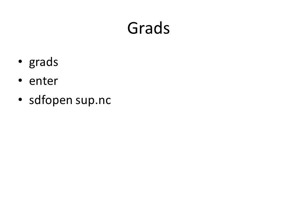 Grads grads enter sdfopen sup.nc