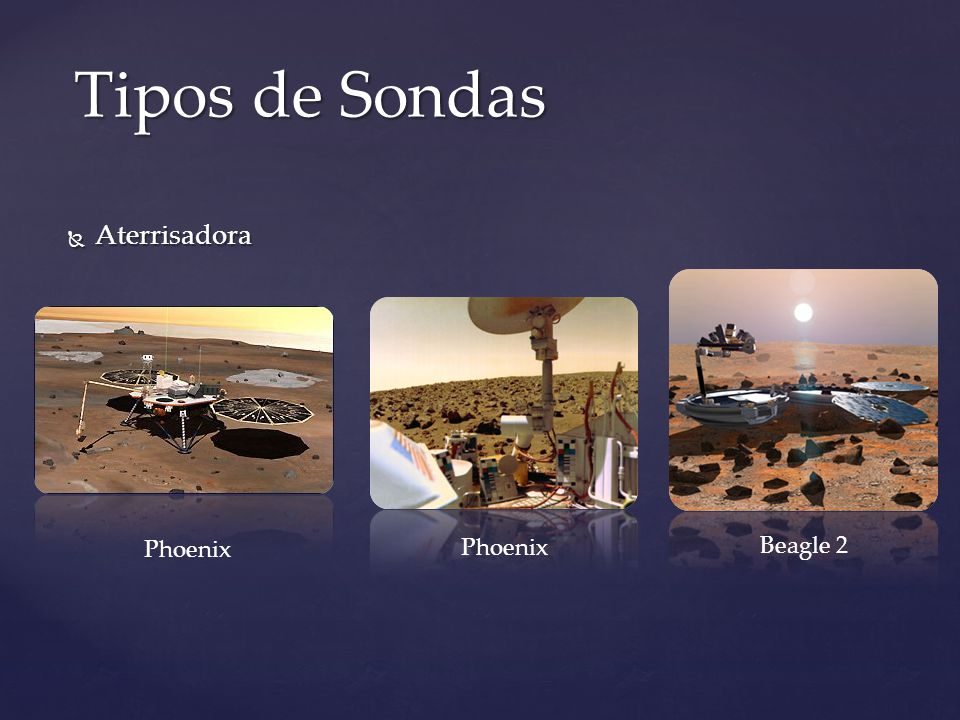 Aterrisadora Aterrisadora Tipos de Sondas Phoenix Beagle 2